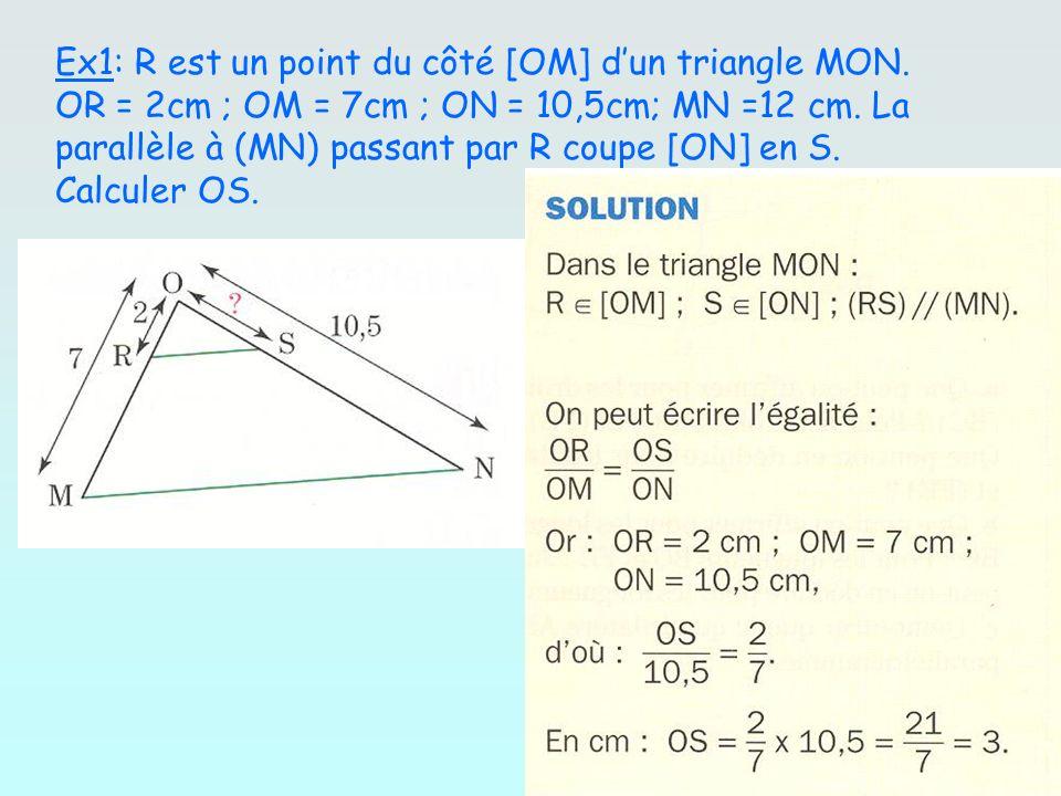Ex1: R est un point du côté [OM] d'un triangle MON